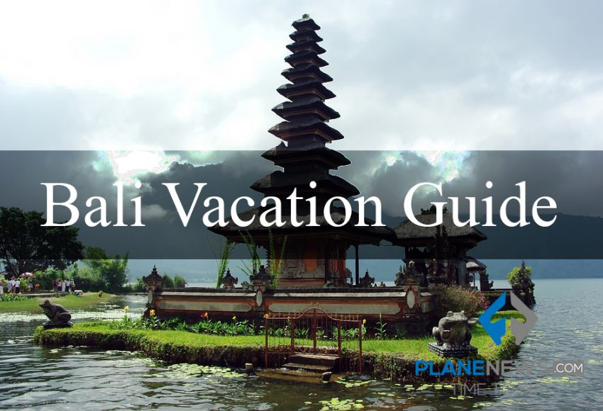 Bali Vacation Guide